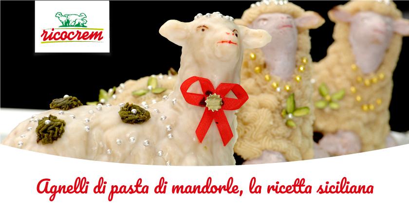 agnello pasquale di pasta di mandorle ricetta siciliana